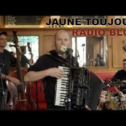 Jaune Toujours 'Radio Blues' live at Show de Bxl
