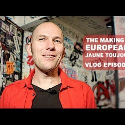 Jaune Toujours vlog Europeana - Episode 1