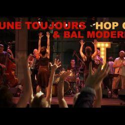 Jaune Toujours + Bal Moderne - Hop On